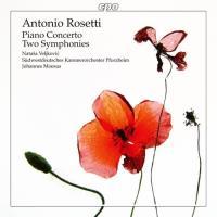 Rosetti : Concerto pour piano, Deux symphonies