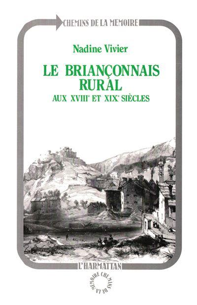 Le Briançonnais rural aux XVIIIe et XIXe siècles