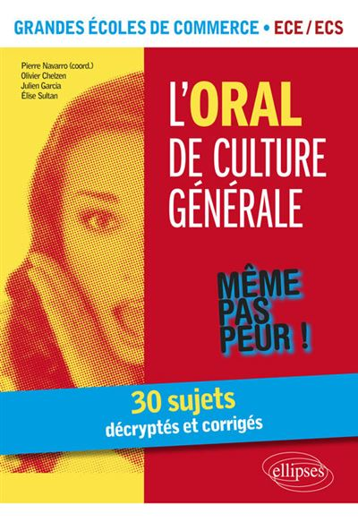 L'oral de culture générale, Grandes écoles de commerce ECE-ECS