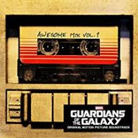 Guardians of the Galaxy : Awesome mix, Volume 1