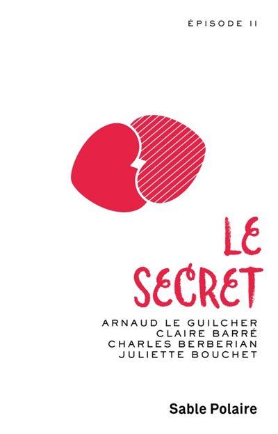 Le secret (Tome 2)