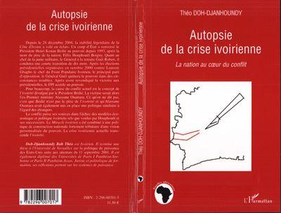 Autopsie de la crise ivoirienne