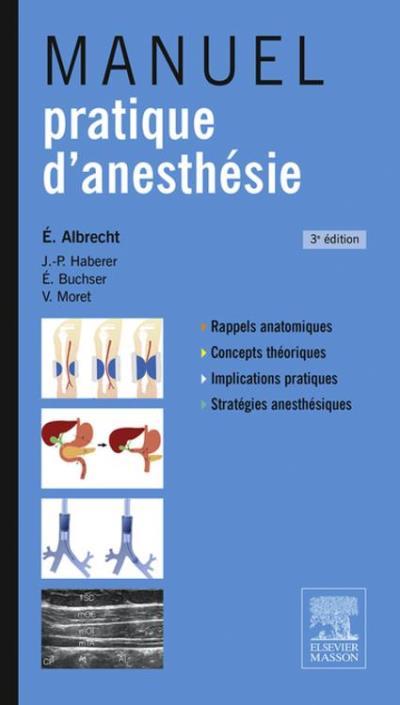 Manuel pratique d'anesthésie - 9782294733352 - 49,99 €