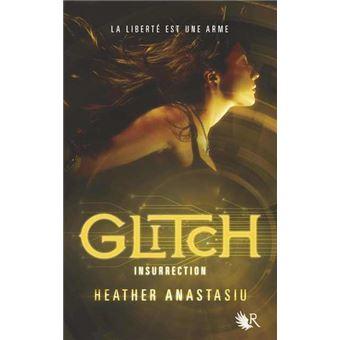 GlitchGlitch tome 3 - Insurrection