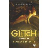 Glitch - tome 3 Insurrection
