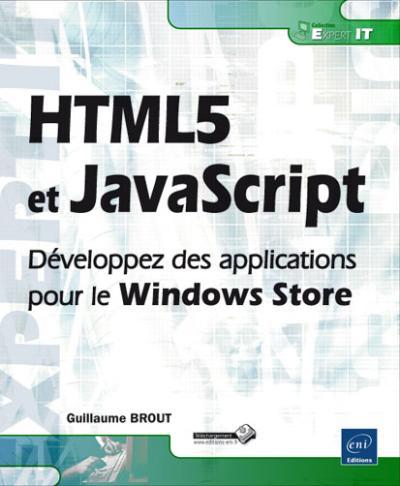 HTML5 et JavaScript, développez des applications pour le Windows Store