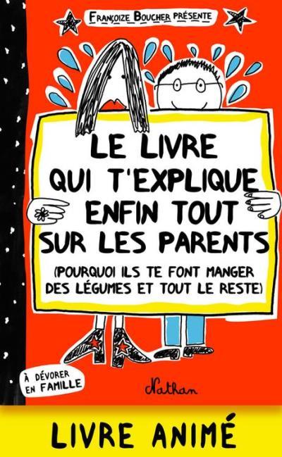 Le livre qui t'explique enfin tout sur tes parents - 9782092547625 - 8,99 €