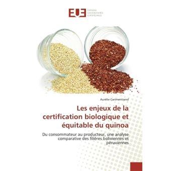 Les enjeux de la certification biologique et équitable du quinoa