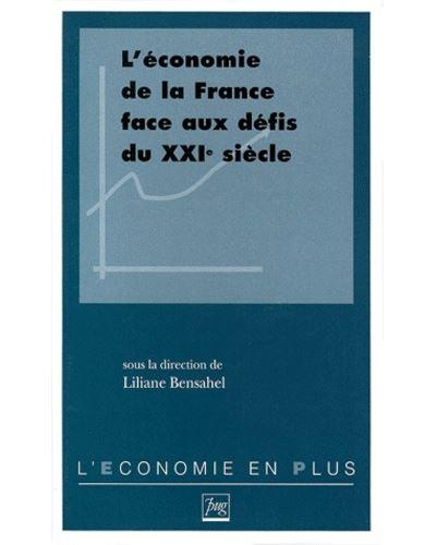 Economie de la france face aux defis du xxie siecle (l')
