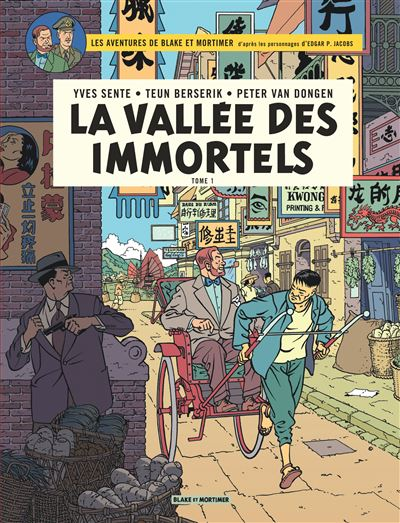 Blake & Mortimer - La Vallée des Immortels - Menace sur Hong Kong