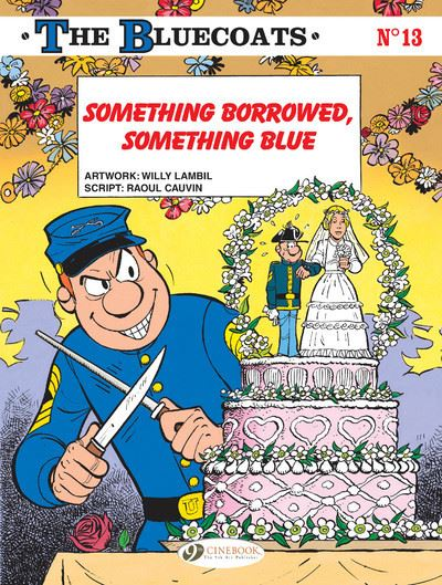 The Bluecoats Volume 13 - Something Borrowed, Something Blue