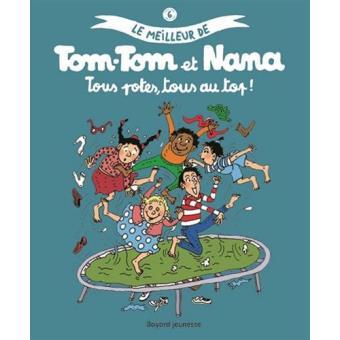 Tom-Tom et NanaTous potes, tous au top ! - Le meilleur de Tom-Tom et Nana 6