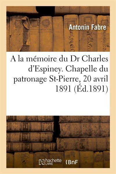 A la mémoire du très regretté Dr Charles d'Espiney, allocution