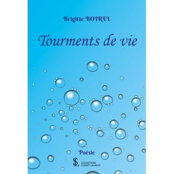 Tourments de vie