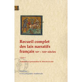 Recueil complet des lais narratifs franþais 12e-13e siecles