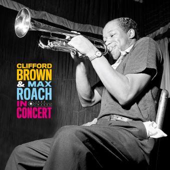 In Concert! Max Roach y Clifford Brown - Vinilo