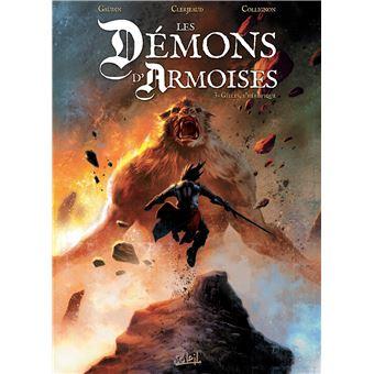 Les démons d'ArmoiseLes Démons d'Armoises T03 - Gilles l'hérétique