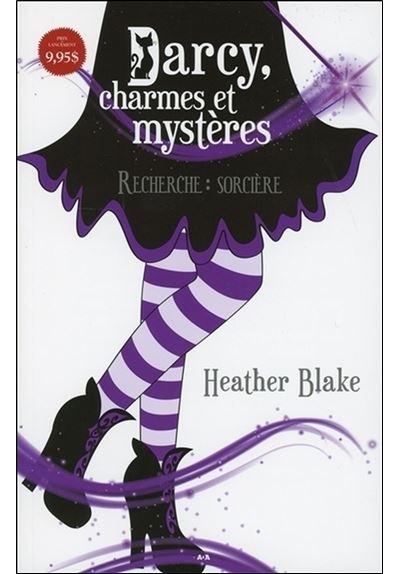 Darcy, charmes et mystères - Recherche : sorcière
