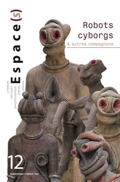 Robots cyborgs et autres compagnons