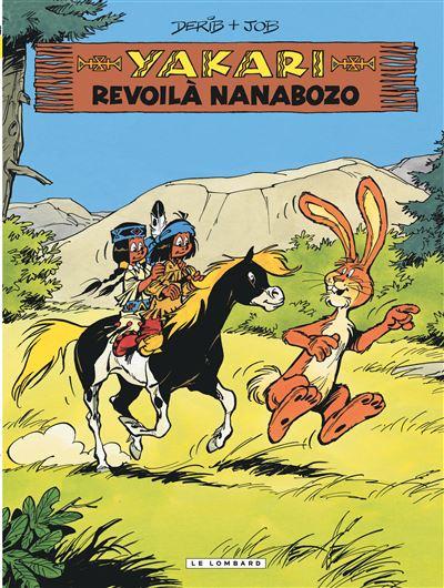 Yakari - Revoilà Nanabozo (version 2012)