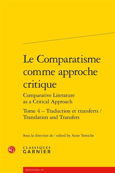 Le comparatisme comme approche critique, Comparative literature as a critical approach
