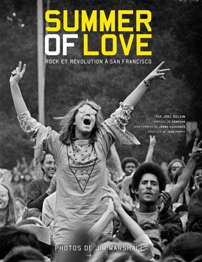 Summer of Love, Rock et révolution à San Francisco