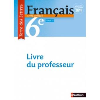 Terre Des Lettres Francais 6eme 2016 Livre Du Professeur