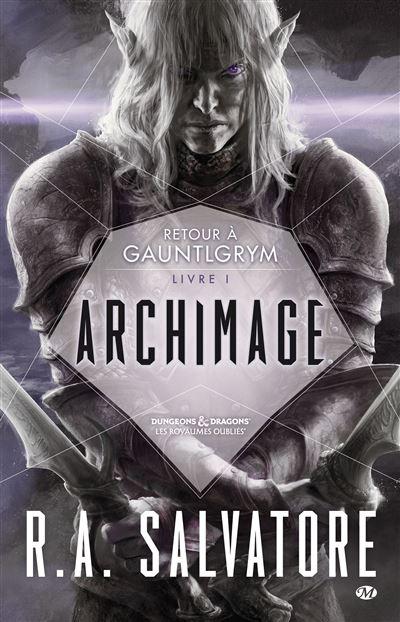 Retour à Gauntlgrym, T1 : Archimage