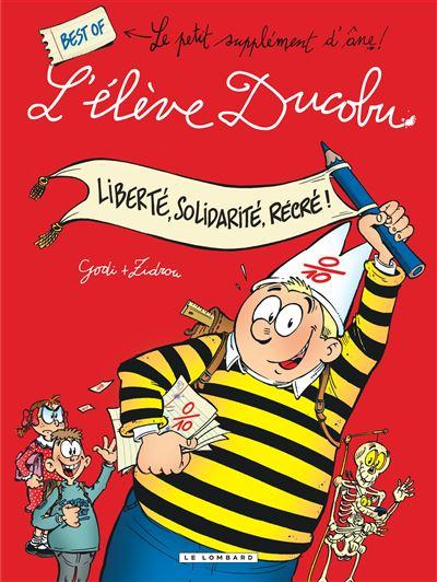 Liberté, Solidarité, Récré! Best of L'élève Ducobu