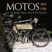 Motos, le temps des inventions, 1890-1918