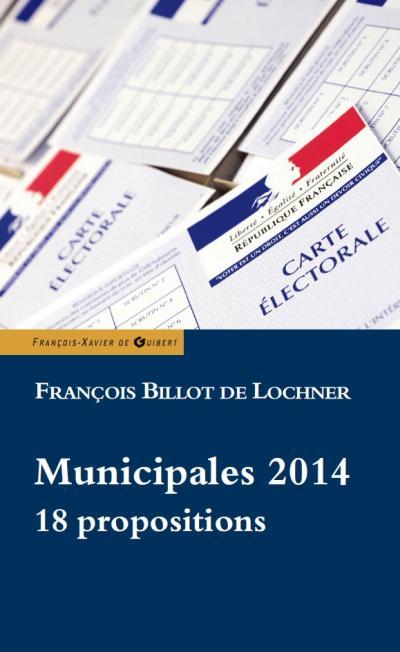 Municipales 2014 : 18 propositions