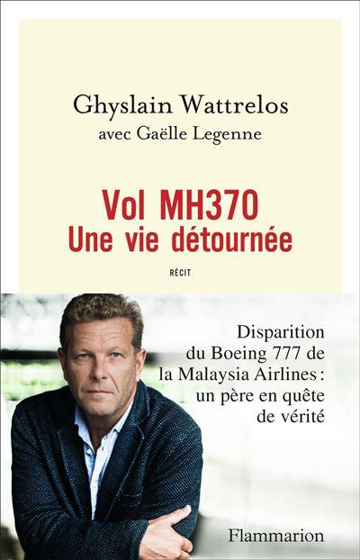 vol mh370 une vie détournée