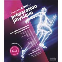 La nouvelle bible de la préparation physique