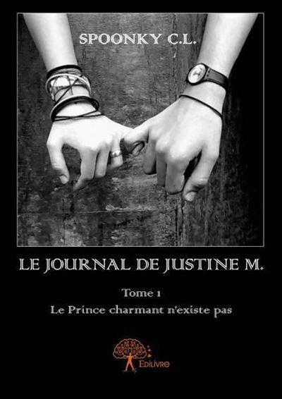 Le journal de Justine M. , tome 1