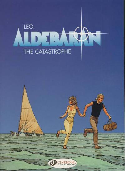 Aldebaran - tome 1 The catastrophe
