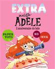 Extra Mortelle Adèle T2 - L´anniversaire de Jade