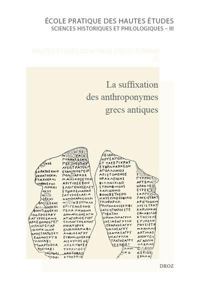 La suffixation des anthroponymes grecs antiques, SAGA