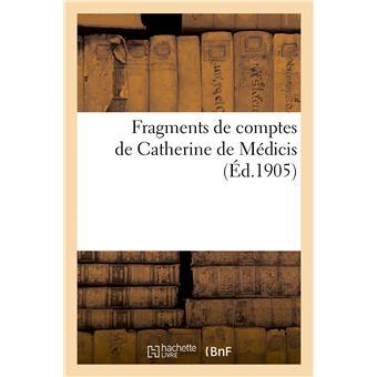 Fragments de comptes de Catherine de Médicis