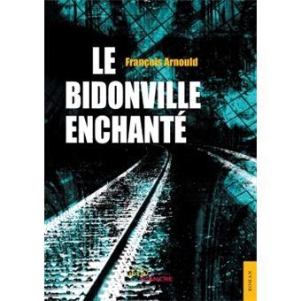 Le Bidonville enchanté