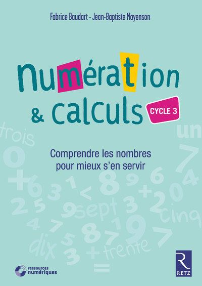 Numération et calculs Cycle 3