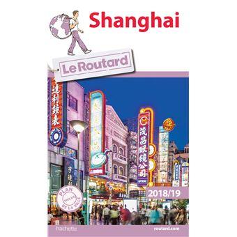 Guide du Routard Shanghai 2018/19