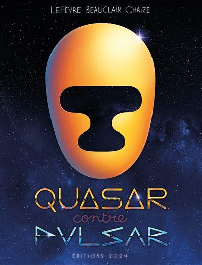 Quasar contre Pulsar - nouvelle édition