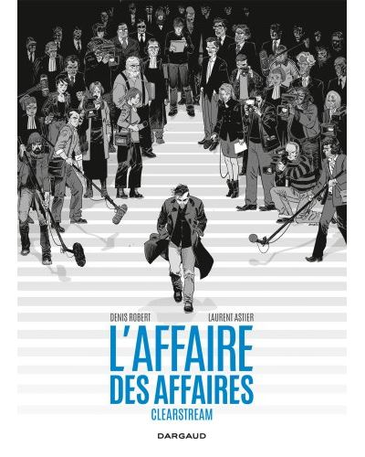 L'Affaire des affaires - Affaire des affaires (L') intégrale - Clearstream