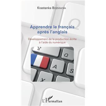 Apprendre le franþais apres l'anglais developpement de la pr