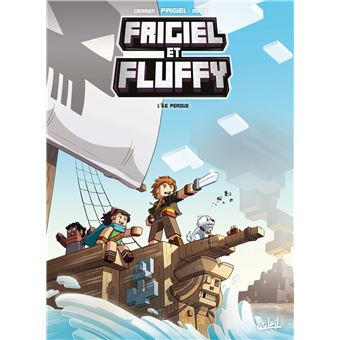 Frigiel Et Fluffy Tome 5 L Ile Perdue