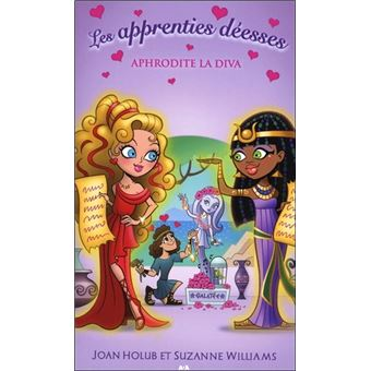 Les apprenties déessesLes apprenties déesses - T6 : Aphrodite la diva