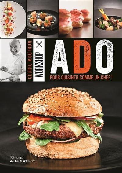 Workshop Ado. Pour cuisiner comme un chef !