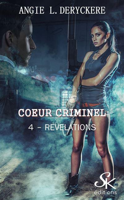 Coeur criminel 4 : Révélation