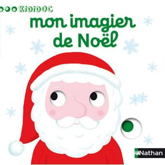 Kididoc Tome 17 Mon Imagier De Noel