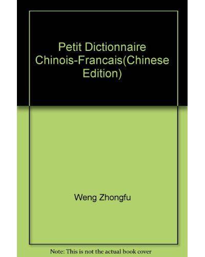 Petit dictionnaire chinois-francais